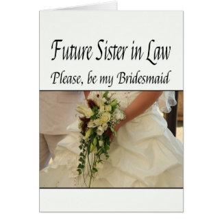 La cuñada futura sea por favor dama de honor tarjeta pequeña