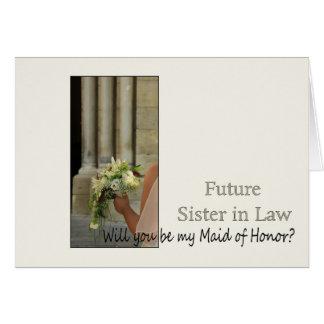 ¿La cuñada futura, sea por favor mi criada del Tarjeta De Felicitación