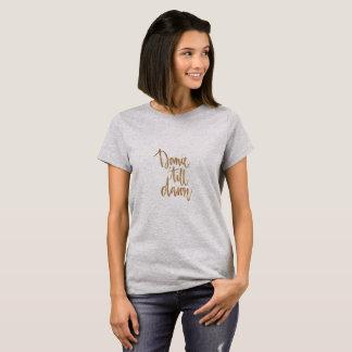 La danza labra el día - camiseta