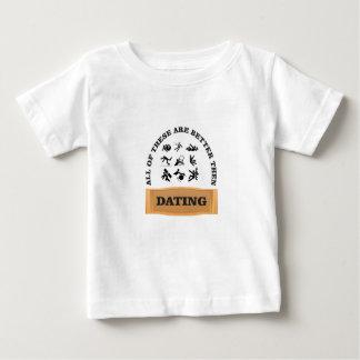 la datación es dolor camiseta de bebé