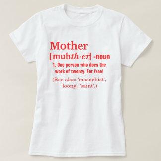 La definición de la madre camiseta