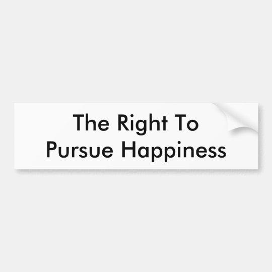 La derecha de perseguir felicidad pegatina para coche