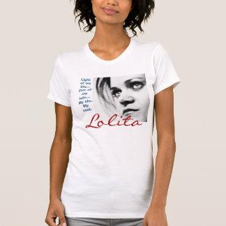 la derecha del lookinup, Lolita, luz de mi fuego Camiseta