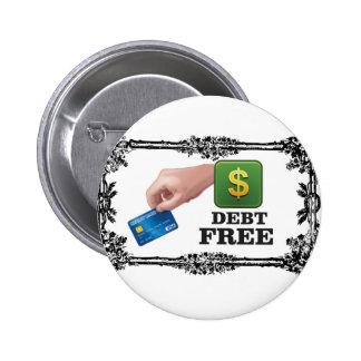 la deuda libera la etiqueta chapa redonda de 5 cm