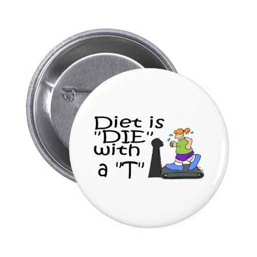 La dieta es muere con un T Pins