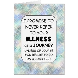 La enfermedad no es un personalizar del viaje tarjeta de felicitación