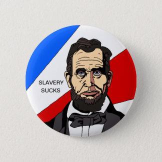 La esclavitud chupa el botón