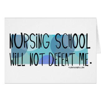 La escuela de enfermería no me derrotará tarjetas