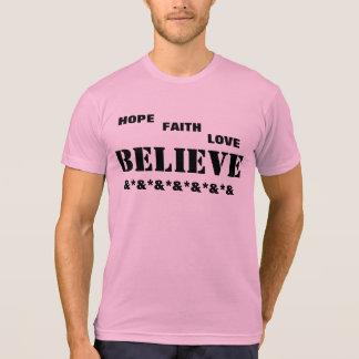 La esperanza de la CAMISETA, fe, amor, cree Camiseta