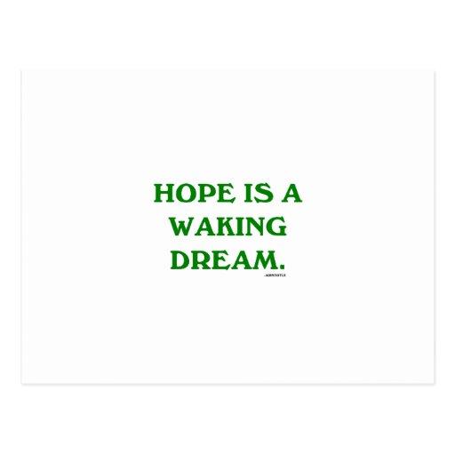 La esperanza es un sueño el despertar (la sabidurí tarjeta postal