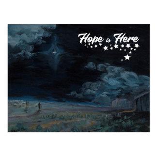 La esperanza está aquí postal