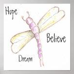La esperanza ideal cree el poster de la libélula