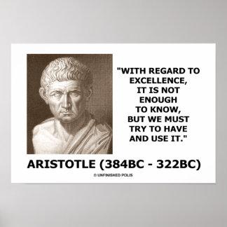La excelencia de Aristóteles no bastantes Know Póster