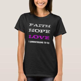 La fe, esperanza, ama la camiseta negra