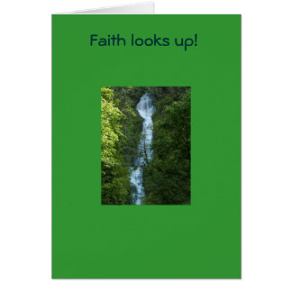 ¡La fe mira para arriba! Tarjeta De Felicitación