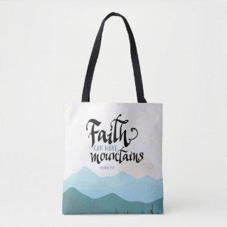 La fe puede mover las montañas por todo bolso de