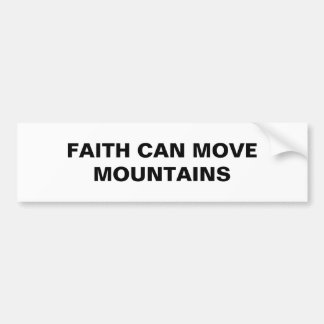 """La """"fe puede mover pegatina para el parachoques de"""
