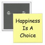 La felicidad es un botón bien escogido pin