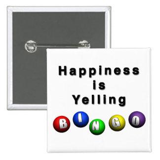 La felicidad está gritando BINGO Chapa Cuadrada 5 Cm