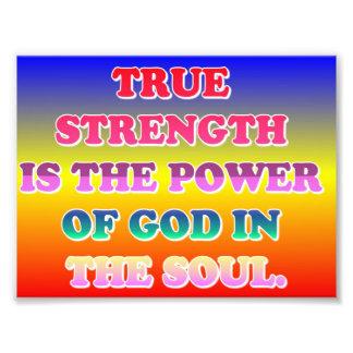 La fuerza verdadera es el poder de dios en el alma impresion fotografica