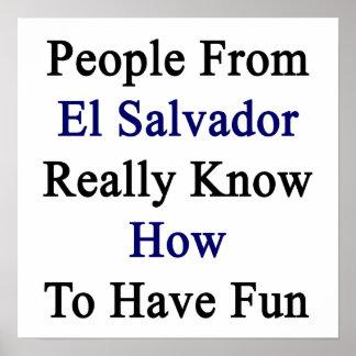 La gente de El Salvador sabe realmente tener Fu Posters