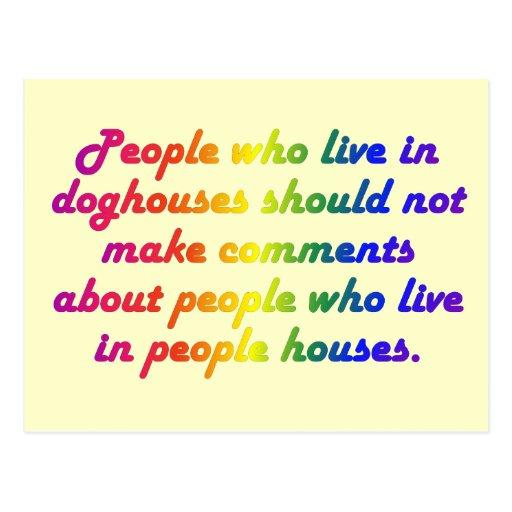 La gente en casetas de perro no debe ser hipócrita postales
