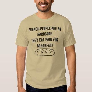 La gente francesa es así que incondicional ella camisetas