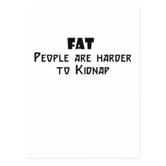 la gente gorda es más dura de secuestrar postal