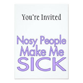 La gente Nosy me hace enfermo Invitación 12,7 X 17,8 Cm