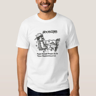 ¡La gente ridícula de las cosas hace! Camiseta