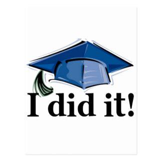 ¡La graduación I lo hizo! Postal
