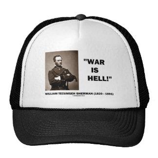 La guerra de Guillermo TECUMSEH Sherman es cita de Gorras