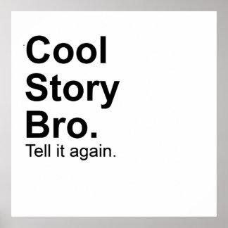 La historia fresca Bro le dice otra vez el poster