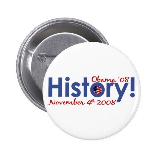 La historia Obama gana 2008 Chapa Redonda De 5 Cm