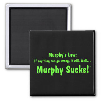 ¡La ley… Murphy de Murphy chupa! Imanes