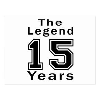 La leyenda 15 años de regalos de cumpleaños tarjeta postal