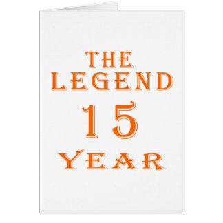La leyenda 15 años tarjeta