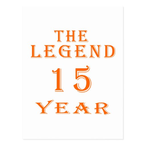 La leyenda 15 años tarjeta postal