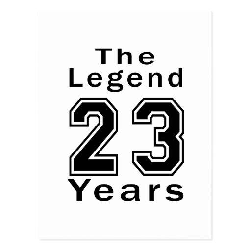 La leyenda 23 años de regalos de cumpleaños tarjetas postales