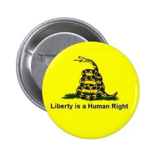La libertad es un derecho humano - Gadsden Chapa Redonda De 5 Cm