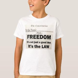 La libertad no es apenas una buena idea camiseta