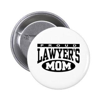 La mamá del abogado orgulloso chapa redonda 5 cm