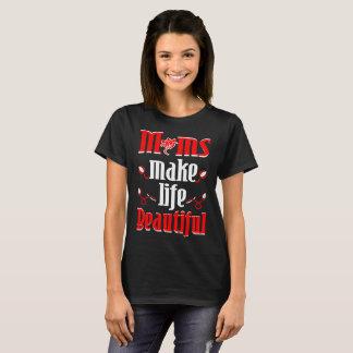 La mamá hace vida la camiseta hermosa