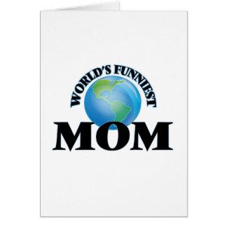 La mamá más divertida del mundo tarjeta de felicitación
