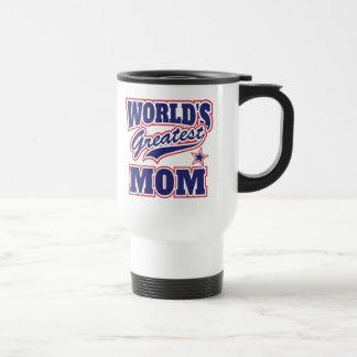 La mamá más grande del mundo taza de viaje