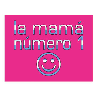 La Mamá Número 1 - mamá del número 1 en Argentina Postal