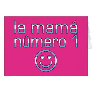 La Mamá Número 1 - mamá del número 1 en Argentina Tarjeta De Felicitación