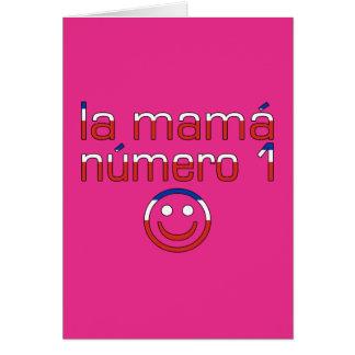 La Mamá Número 1 - mamá del número 1 en chileno Felicitación