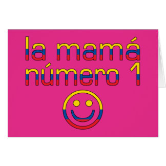 La Mamá Número 1 - mamá del número 1 en Ecuadorian Tarjeta De Felicitación