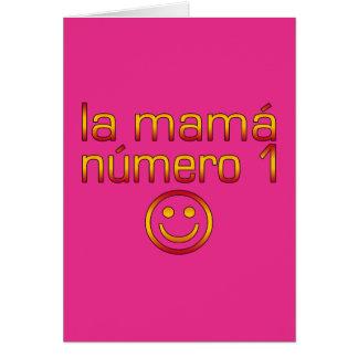 La Mamá Número 1 (mamá del número 1 en español) Felicitaciones